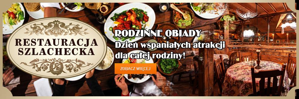 Restauracja Szlachecka - Rodzinny obiad